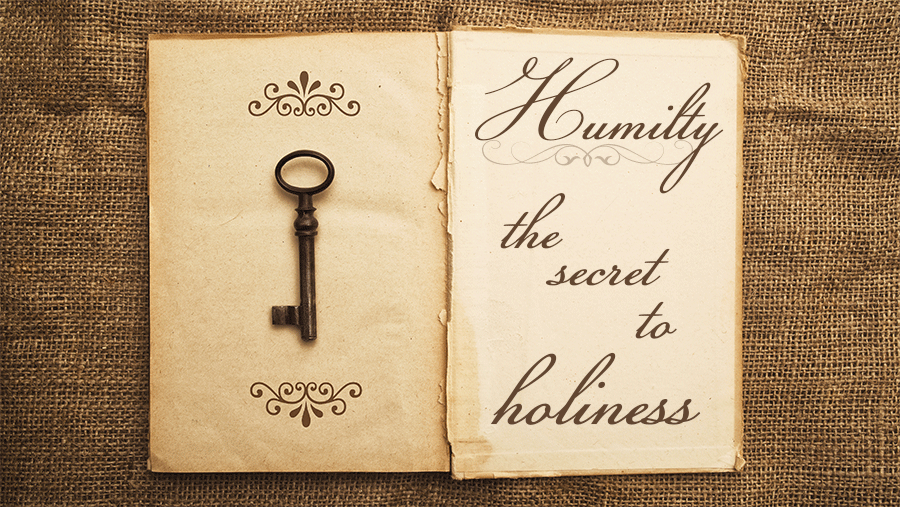 Humility-The-Secret-to-Holinessblog